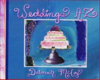 Weddings A-Z, Deborah McCoy, 1561706523