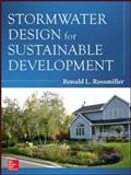 Stormwater Design for Sustainable Development, Rossmiller, 0071816526