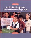 Social Studies for the Preschool/Primary Child, Seefeldt, Carol, 0130216526