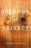 Islands of Privacy 9780226586526