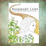 Mammary Lane, Rosemary Griggs, 0692026525