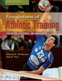 Foundations of Athletic Training, Marcia K. Anderson, Gail P. Parr, 1451116527
