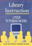 Library Instruction, Susan Deese-Roberts and Kathleen Keating, 1563086522