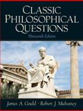 Classic Philosophical Questions, Gould, James A. and Mulvaney, Robert J., 0136006523