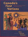 Canada's First Nations : A History of Founding Peoples from Earliest Times, Dickason, Olive Patricia, 019541652X