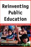 Reinventing Public Education, Paul T. Hill and Lawrence C. Pierce, 0226336522