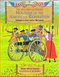 Heroines of the American Revolution, Diane Silcox-Jarrett, 0965806529