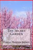 The Secret Garden, Frances Hodgson Burnett, 1483956520