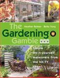 The Gardening Gamble, Heather Reimer and Betty Yung, 1552636526