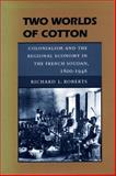 Two Worlds of Cotton 9780804726528