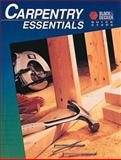 Carpentry Essentials, Creative Publishing International Staff, 0865736529