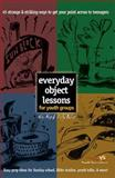 Everyday Object Lessons for Youth Groups, Helen Musick and Duffy Robbins, 031022652X