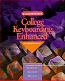 College Keyboarding Enhanced General Series Nos. 1-60 : Introductory Course, Lessons 1-60, Duncan, James S. and VanHuss, Susie H., 0538716525