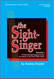 The Sight-Singer for Unison/Two-Part Treble Voices, Vol 1, Audrey Snyder, 0769246524