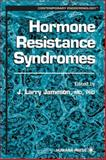 Hormone Resistance Syndromes 9780896036529