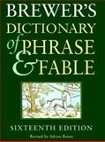 Brewer's Dictionary of Phrase and Fable, Adrian Room and John Ayto, 006019653X