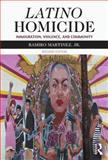 Latino Homicide, Ramiro Martinez, 0415536537