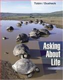 Asking about Life, Tobin, Allan J. and Dusheck, Jennie, 053440653X