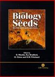 The Biology of Seeds : Recent Research Advances, Gregorio Nicolas, Kent J Bradford, Daniel Come, Hugh W Pritchard, 0851996531