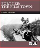 Fort Lee : The Film Town (1904-2004), Koszarski, Richard, 0861966538