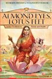 Almond Eyes, Lotus Feet, Sharada Dwivedi and Shalini Devi Holkar, 0061246530