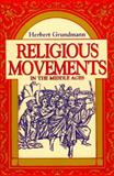 Religious Movements in the Middle Ages, Grundmann, Herbert, 0268016534