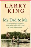 My Dad and Me, Larry King, 0307236536