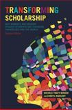 Transforming Scholarship 2nd Edition