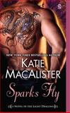 Sparks Fly, Katie MacAlister, 045123653X