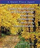 Guided Meditations on Discipleship, Jane E. Ayer, 0884896536
