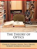 The Theory of Optics, Charles Riborg Mann and Paul Drude, 1146456530