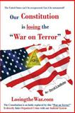 Our Constitution Is Losing the War on Terror, David Lindholm, 1493646532