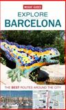 Explore Barcelona, Insight Guides Staff, 1780056532