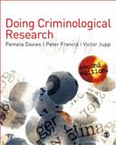 Doing Criminological Research 9781848606531