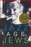 Jazz Age Jews, Alexander, Michael, 0691116539
