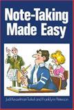 Note-Taking Made Easy, Kesselman-Turkel, Judi and Peterson, Franklynn, 0809256533