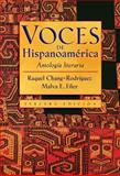 Voces de Hispanoamerica : Antologia Literaria, Chang-Rodríguez, Raquel and Filer, Malva E., 0838416535