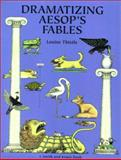 Dramatizing Aesop's Fables 9780866516532