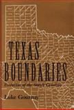 Texas Boundaries : Evolution of the State's Counties, Gournay, Luke, 0890966532