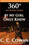 If My Girl Only Knew, C. C. Cowan and Corey R. Scales, 0980126533