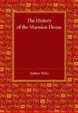 The History of the Mansion House, Perks, Sydney, 1107456533