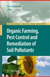 Organic Farming, Pest Control and Remediation of Soil Pollutants 9781402096532