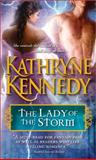 The Lady of the Storm, Kathryne Kennedy, 1402236530