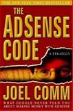 The Adsense Code, Joel Comm, 1933596538