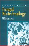 Advances in Fungal Biotechnology, Rai, Mahendra, 8189866532