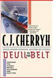 Devil to the Belt, C. J. Cherryh, 0446676535