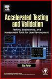 Accelerated Testing and Validation, Porter, Alexandra B., 0750676531