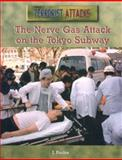The Nerve Gas Attack on the Tokyo Subway, J. Poolos, 0823936538