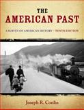 The American Past : A Survey of American History, Conlin, Joseph R., 1133946534