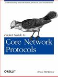 Packet Guide to Core Network Protocols, Hartpence, Bruce, 1449306535